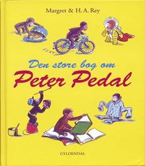 57. Den store bog om Peter Pedal af Margret og H. A. Rey