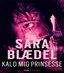 86. Kald mig prinsesse (2 af 9) af Sara Blædel