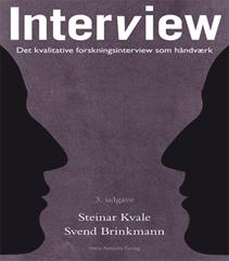 107. Interview - det kvalitative forskningsinterview som håndværk af Steinar Kvale & Svend Brinkmann