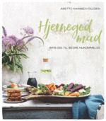 Hjernegod mad – Spis dig til bedre hukommelse af Anette Harbech Olesen