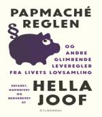 Papmaché reglen af Hella Joof – En satirisk, underholdende og alvorlig bog