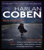Bliv hos mig af Harlan Coben – Fortidens skygger medfører et farefuldt opgør