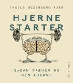 Hjernestarter af Troels Wesenberg Kjær
