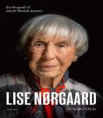Lise Nørgaard af Jacob Wendt Jensen – De første 100 år