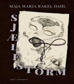 Sjælestorm af Maja Maria Rakel Dahl