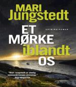Et mørke iblandt os afMari Jungsted, Bind 14 i Gotlandskrimierne (2019)
