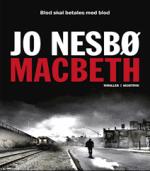 Macbeth af Jo Nesbø