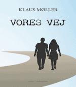 Vores vej af Klaus Møller