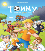 Tommy med det gyldne ben af Erik Christian Larsen
