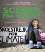 Scener fra hjertet af Greta Thunberg, Beata Ernman, Malena Ernman og Svante Thunberg