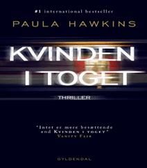 Kvinden i toget – International bestseller af Paula Hawkins