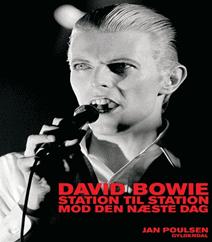David Bowie – Station til station mod den næste dag | En biografi af kunstneren