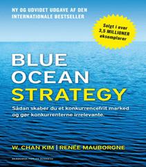 Blue ocean strategy – Tænk strategi på en ny måde