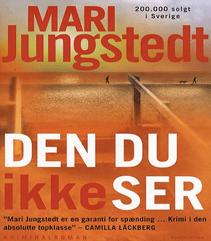 24. Den du ikke ser af Mari Jungstedt (2007)