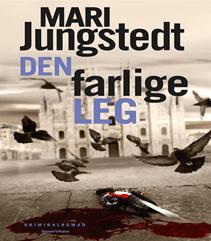 32. Den farlige leg af Mari Jungstedt (2013)