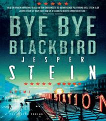 Bye Bye Blackbird af Jesper Stein – Kriminalroman, serievoldtægtsforbryder og drab ved Nørreport station
