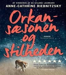 Orkansæsonen og stilheden af Anne-Cathrine Riebnitzsky
