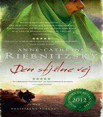 45. Den stjålne vej af Anne-Cathrine Riebnitzsky