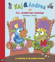 65. Kaj og Andrea på HC. Andersen eventyr af Kjeld Nørgaard og Sussi Bech