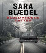 Bedemandens datter en ny kriminalroman af Sara Blædel