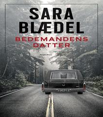 Sara Blædel Bedemandens datter – Bestil første krimi i trilogien