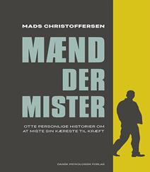 Mænd der mister af Mads Christoffersen