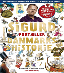 Sigurd fortæller Danmarkshistorie (guldudgave) af Sigurd Barrett