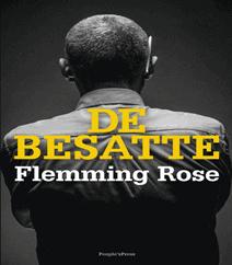 De besatte af Flemming Rose – En afslørende bestseller