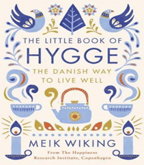 The Little Book of Hygge – The Danish Way to Live Well af Meik Wiking