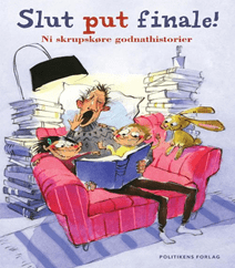 Slut put finale – Underholdende og sjove godnathistorier