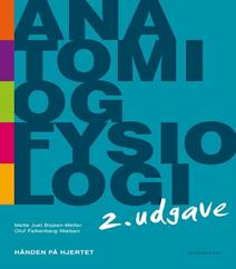 Anatomi og Fysiologi (Hånden på hjertet) af Oluf Falkenberg Nielsen og Mette Juel Bojsen-Møller