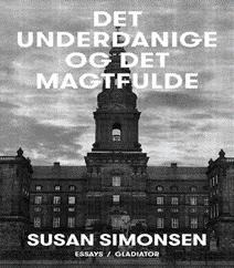 Det underdanige og det magtfulde af Susan Simonsen