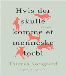 Hvis der skulle komme et menneske forbi af Thomas Korsgaard