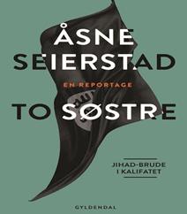 To søstre af Åsne Seierstad – Dannelsesrejsen og familiens forfald