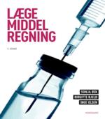 Lægemiddelregning af Inge Olsen, Sonja Bek og Birgitte Bjeld