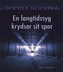 En langtidssyg krydser sit spor af Sophia Noohra