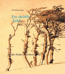 En skuffe fuld af Mads-Peder Winther Søby – En novellesamling til morgen- eller natbordet