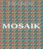Mosaik af Ellen Bache