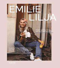 Hellere glad og stærk end tynd og svimmel af Emilie Christine Lilja Hansen – En sand beretning uden filter om at leve som model og influencer på sociale medier