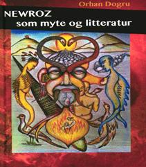 NEWROZ som myte og litteratur af Orgy Dogru