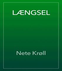 Længsel af Nete Krøll – Erotisk digtsamling