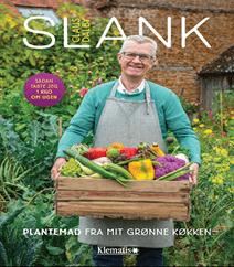 SLANK – plantemad fra mit grønne køkken af Claus Dalby