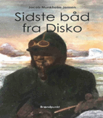 Sidste båd fra Disko af Jacob Munkholm Jensen