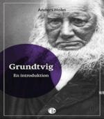 Grundtvig – En introduktion af Anders Holm