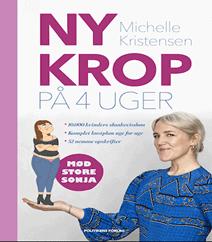 Ny krop på 4 uger af Michelle Kristensen – 52 Opskrifter