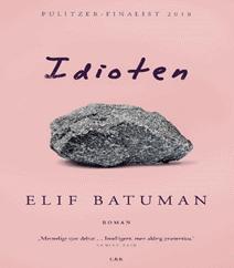 Idioten af Elif Batuman