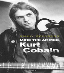 Mine tre år med Kurt Cobain af Danny Goldberg