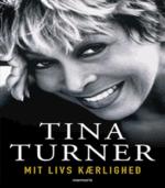 Mit livs kærlighed af Tina Turner – Biografien om Tina Turner