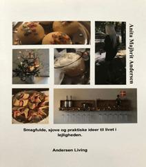 Smagfulde, sjove og praktiske idéer til livet i lejligheden af Anita Majbrit Andersen