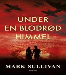 Under en blodrød himmel af Mark Sullivan